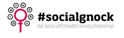 #Socialgnock: un potere femminile tutto digitale